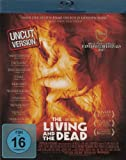 The Living And The Dead - Uncut Blu-ray