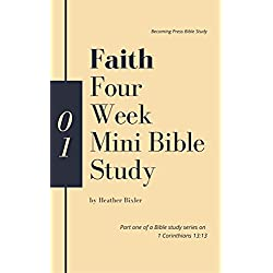 Faith - Four Week Mini Bible Study