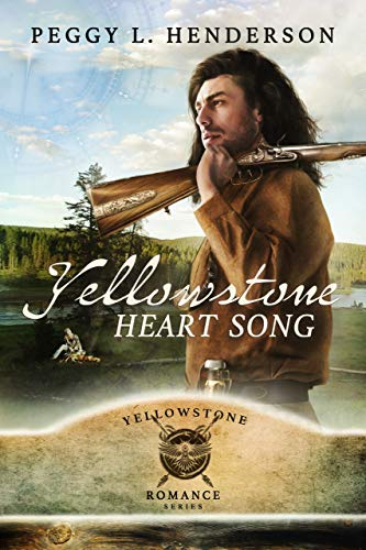Yellowstone Heart Song by Peggy L Henderson