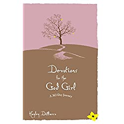 Devotions for the God Girl: A 365 Day Journey
