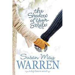 The Shadow of Your Smile (Deep Haven Book 5)