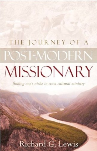 The Journey of a Post Modern Missionary