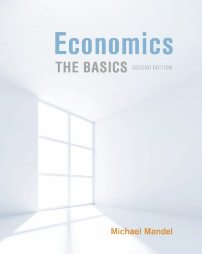 View Economics: The Basics, 2nd edition (Mcgraw-Hill/Irwin Series in Economics) on Amazon
