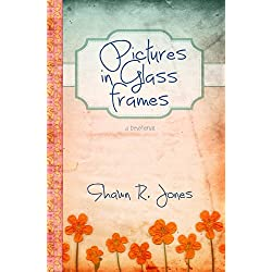 Pictures in Glass Frames: a devotional