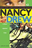 5 Nancy Drew: A Race Against Time