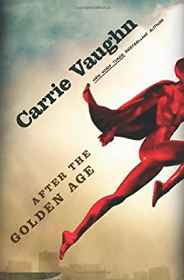 REVIEW: After the Golden Age by Carrie Vaughn