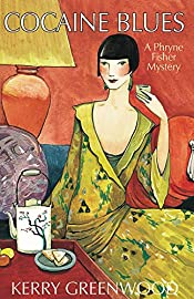 Cocaine Blues by Kerry Greenwood: A Phryne Fisher Mystery