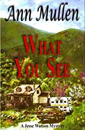 What You See by Ann Mullen