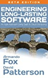 Engineering Long-Lasting Software: An Agile Approach Using SaaS and Cloud Computing
