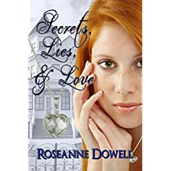 Secrets, Lies & Love
