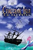 Free Kindle Book : Cerulean Isle