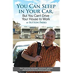 You Can Sleep In Your Car But You Can't Drive Your House To Work