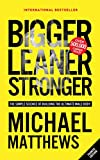 Bigger, leaner, stronger : the simple science of achieving the ultimate male body