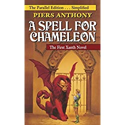 A Spell for Chameleon (The Parallel Edition... Simplified) (Xanth Book 1)