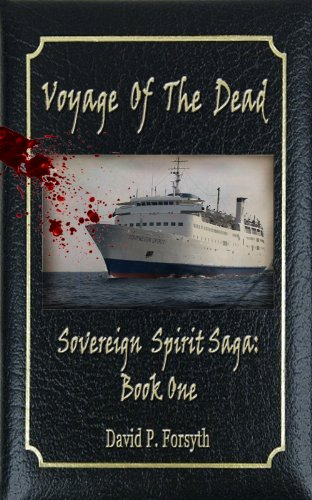 Voyage of the Dead – Book One Sovereign Spirit Saga by David Forsyth
