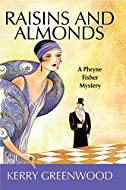 Raisins and Almonds by Kerry Greenwood