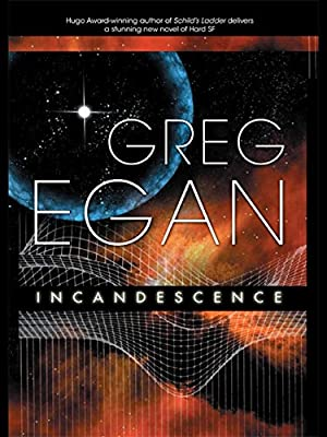 eBook Deal: INCANDESCENCE by Greg Egan is only $1.99 for a Limited Time