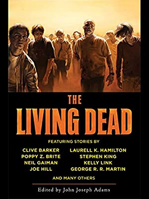 eBook Deal: Get THE LIVING DEAD Edited by John Joseph Adams for Only $1.99!