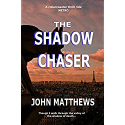 The Shadow Chaser