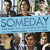 Someday This Pain Will Be Useful to You Soundtrack