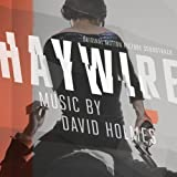 Haywire Soundtrack