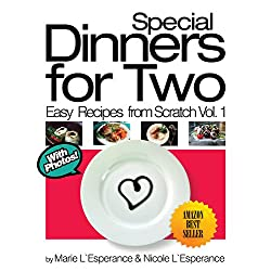 Special Dinners for Two from Scratch!