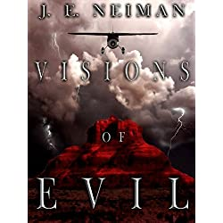 Visions of Evil