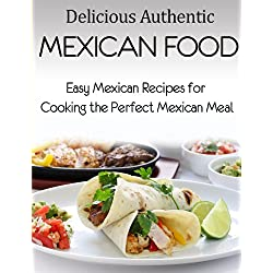 Delicious Authentic Mexican Food
