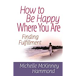How to Be Happy Where You Are