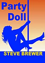 Party Doll by Steve Brewer
