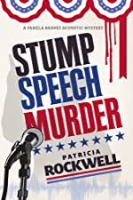 Stump Speech Murder by Patricia Rockwell