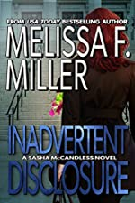 Inadvertent Disclosure by Melissa F. Miller