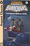 The Master Mind of Mars (1928) (Book) written by Edgar Rice Burroughs