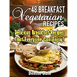48 Breakfast Vegetarian Recipes