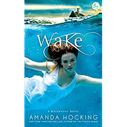 Wake (A Watersong Novel)