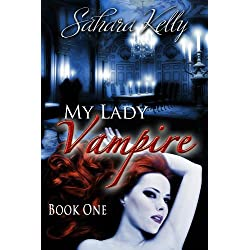 My Lady Vampire - Book One