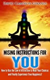 Free Kindle Book : The Missing Instructions for YOU - How to Use the Law of Attraction to Heal Your Chakras and Finally Experience True Happiness!
