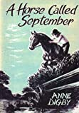 Free Kindle Book : A HORSE CALLED SEPTEMBER