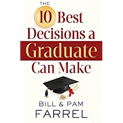 The 10 Best Decisions a Graduate Can Make