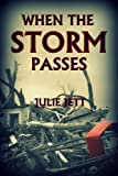 Free Kindle Book : When The Storm Passes