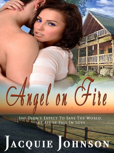 Angel on Fire (Angel Investigations) by Jacquie Johnson