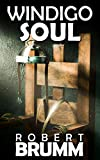 Free Kindle Book : Windigo Soul