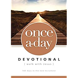 Once-A-Day Walk with Jesus Devotional: 365 Days in the New Testament
