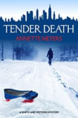 Tender Death by Annette Meyers