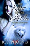 Free eBook - The Keeper of the Wolf Clan