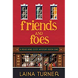 Friends and Foes (A Read Wine Bookstore Cozy Mystery Prequel)