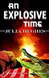 Free Kindle Book : An Explosive Time (The Celtic Cousins