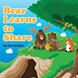 Free Kindle Book : Bear Learns to Share (Fun Rhyming Children