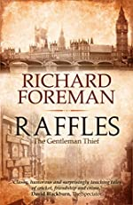 Raffles: The Gentleman Thief by Richard Foreman