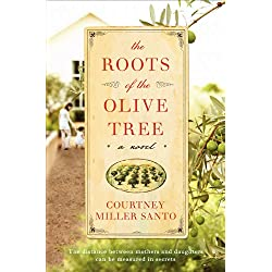 The Roots of the Olive Tree: A Novel